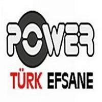 Power Türk Efsane Dinle