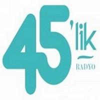 Radyo 45lik Dinle